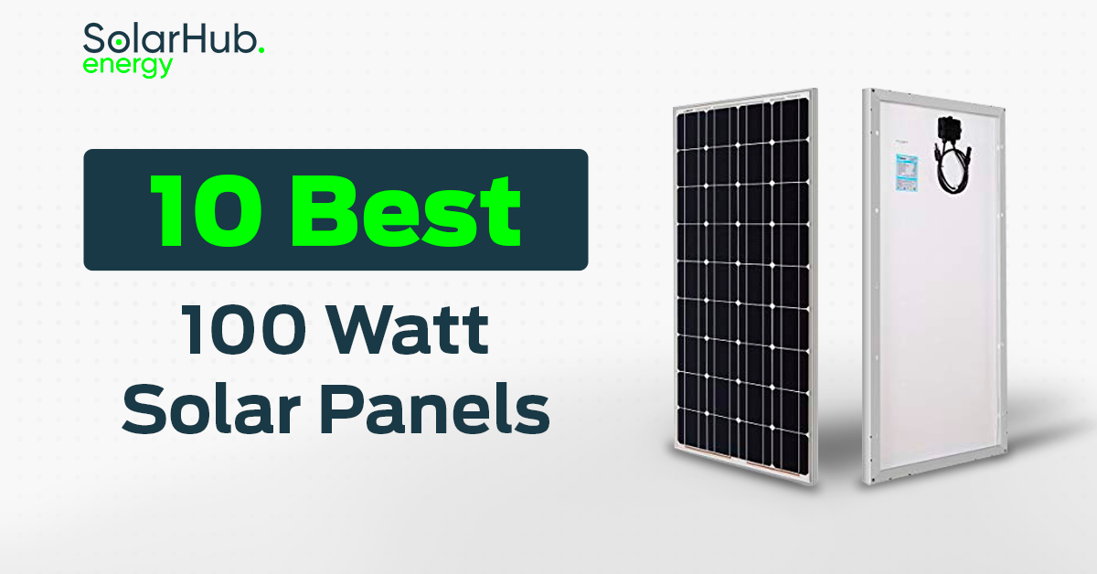 10 Best 100 Watt Solar Panels