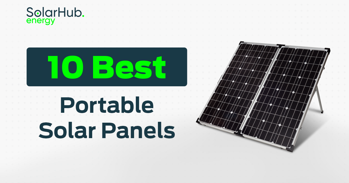 10 Best Portable Solar Panels