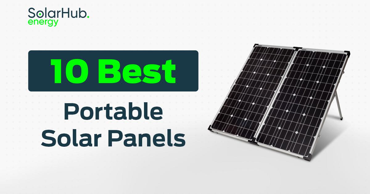 10 Best Portable Solar Panels